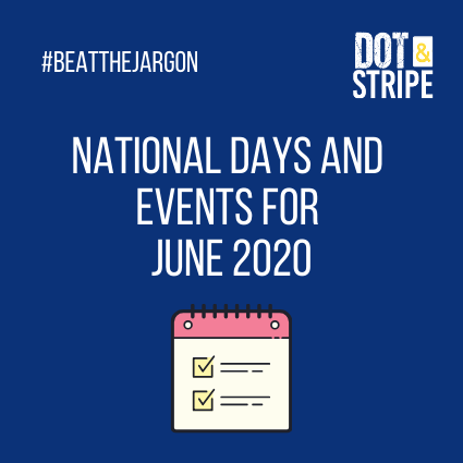 National Days and events for your social media calendar for June 2020
