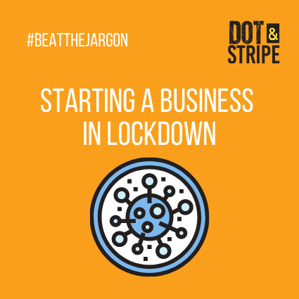 Starting a business in lockdown